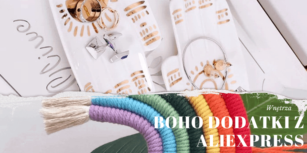 100 boho dodatków do domu z Aliexpress